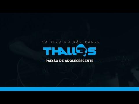 Thalles Roberto - Paixão de Adolescente (DVD OFICIAL)