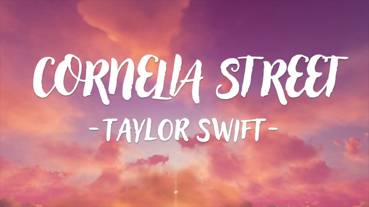 Download Taylor Swift - Cornelia Street (Lyric Video)