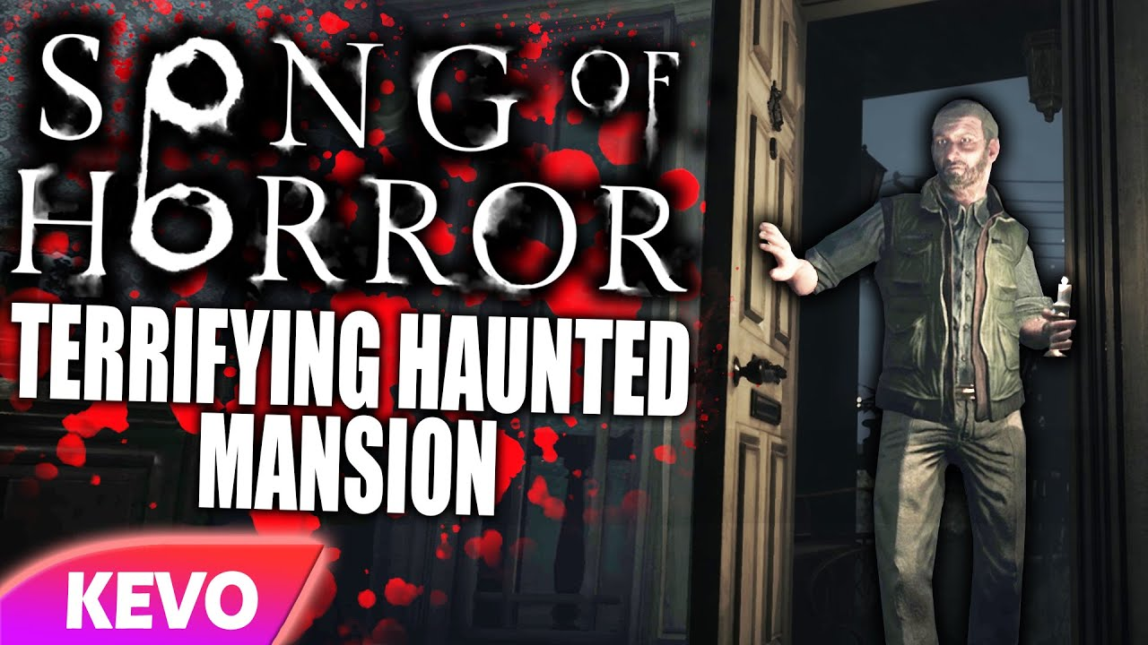 Song of Horror, this haunted mansion is TERRIFYING