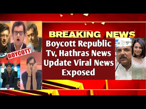 Boycott Republic Tv| Hathras News Update| Social Media Viral News| Exposed by MrReaction Wala