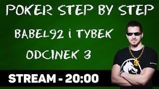 Step by Step - nauka pokera od podstaw (Tybek & Bąbel92) #3