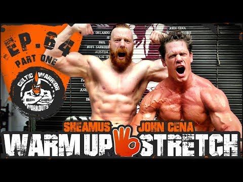 John Cena Warm-Up & Stretch | Ep.64 PART ONE