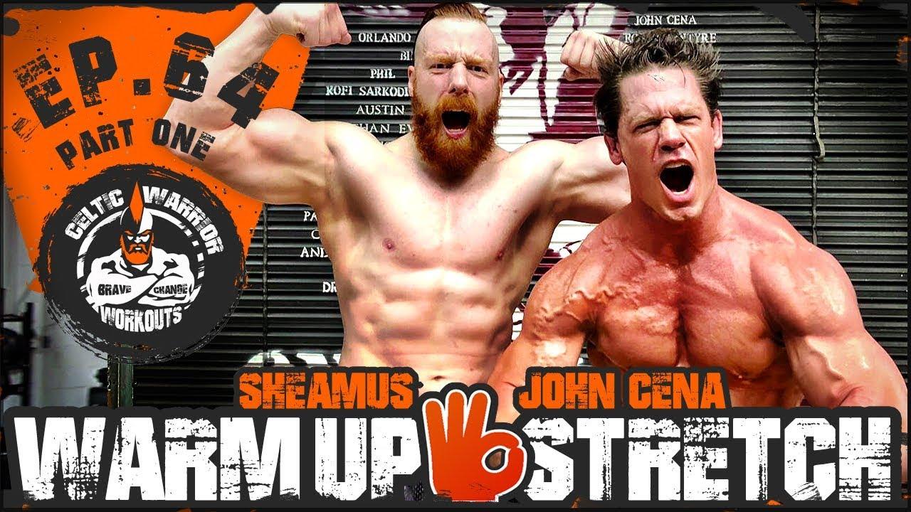 John Cena Warm-Up & Stretch | Ep.64 PART ONE