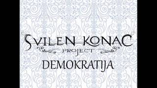 Svilen Konac Project - Demokratija (Full Album)