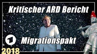 Kritischer ARD Bericht | Migrationspakt | Merkel Marrakesch