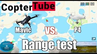 Dji Mavic Vs Dji P4 Range test 🚁📡🚁