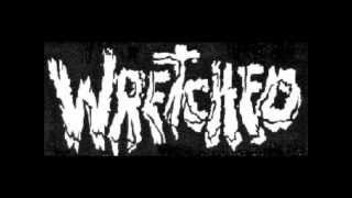 WRETCHED - La Tua Morte Non Aspetta