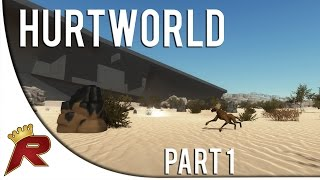 """Hurtworld Gameplay - Part 1: """"First Impressions"""" (Alpha Footage)"""