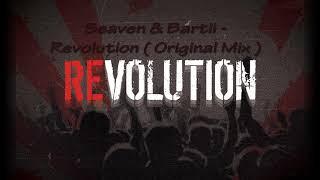 Seaven & Bartii - Revolution ( Original Mix )