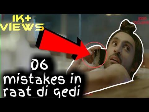 6 funny mistakes in Raat Di Gedi | Diljit Dosanjh song | Neeru Bajwa | Jatinder Shah