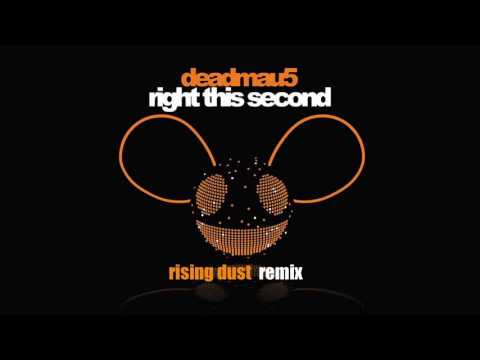 deadmau5  right this second RISING DUST REMIX