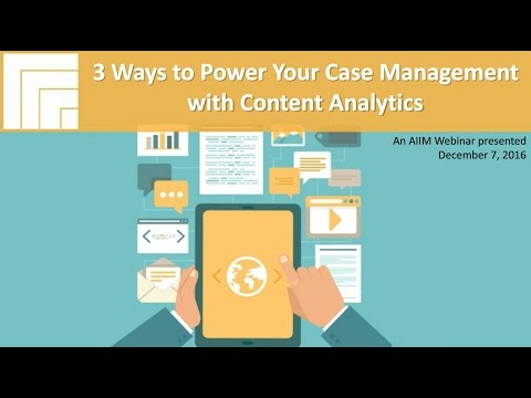 [Webinar Replay] 3 Ways to Power Your Case Management with Content Analytics