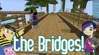 Minecraft - the Bridges Game Play with Gamer Chad Alan on the Mineplex EP1.2M