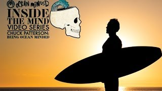 Inside the Mind: Chuck Patterson | Being Ocean Minded