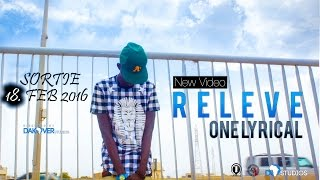 One Lyrical - Releve [Official Video]