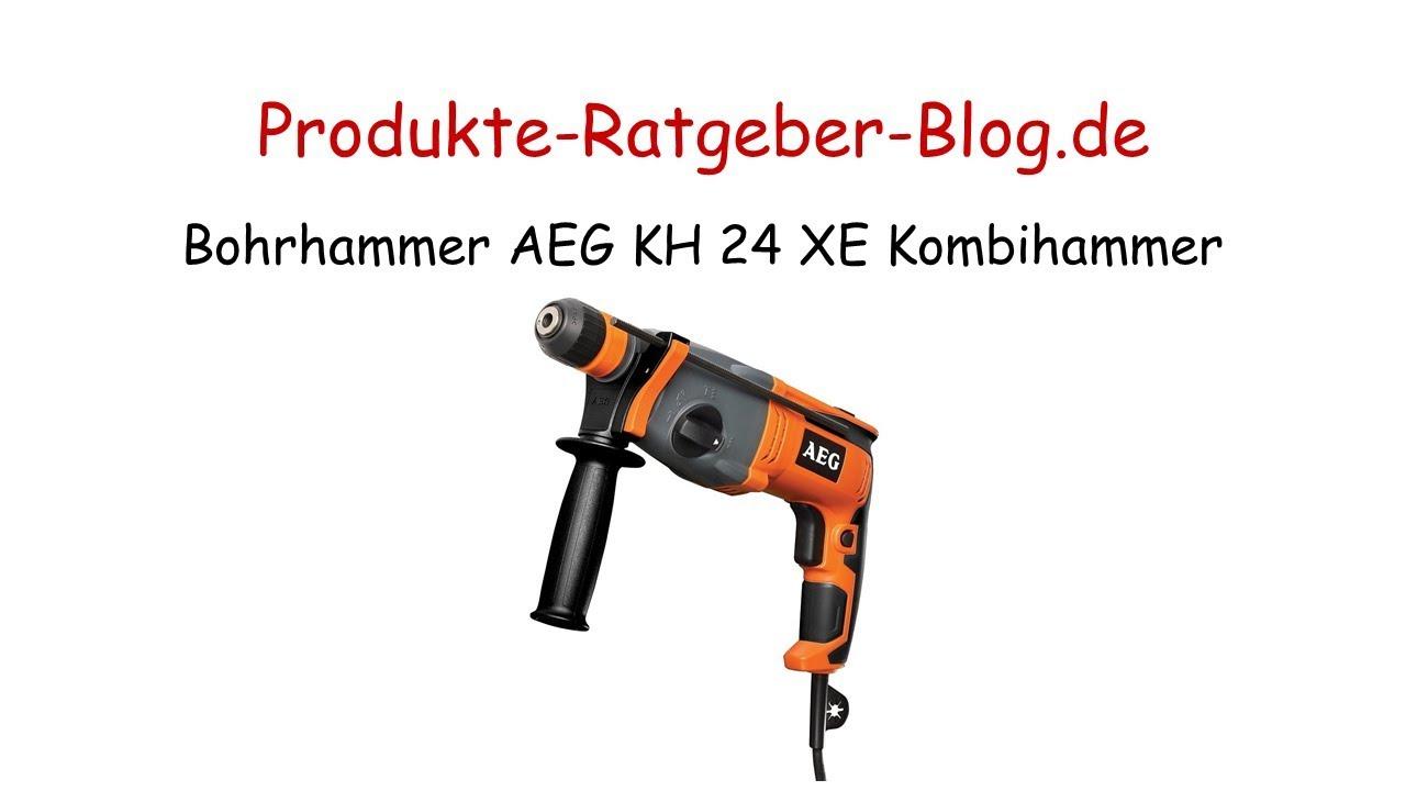 test bohrhammer aeg kh 24 xe kombihammer - youtube