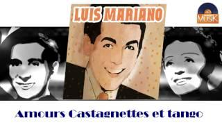 Luis Mariano - Amours, Castagnettes et tango (HD) Officiel Seniors Musik