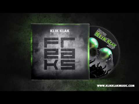 Klik Klak - Freaks (Original Mix)