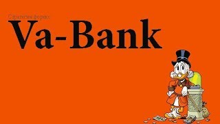 Обзор форекс стратегии Ва-Банк для разгона депозита
