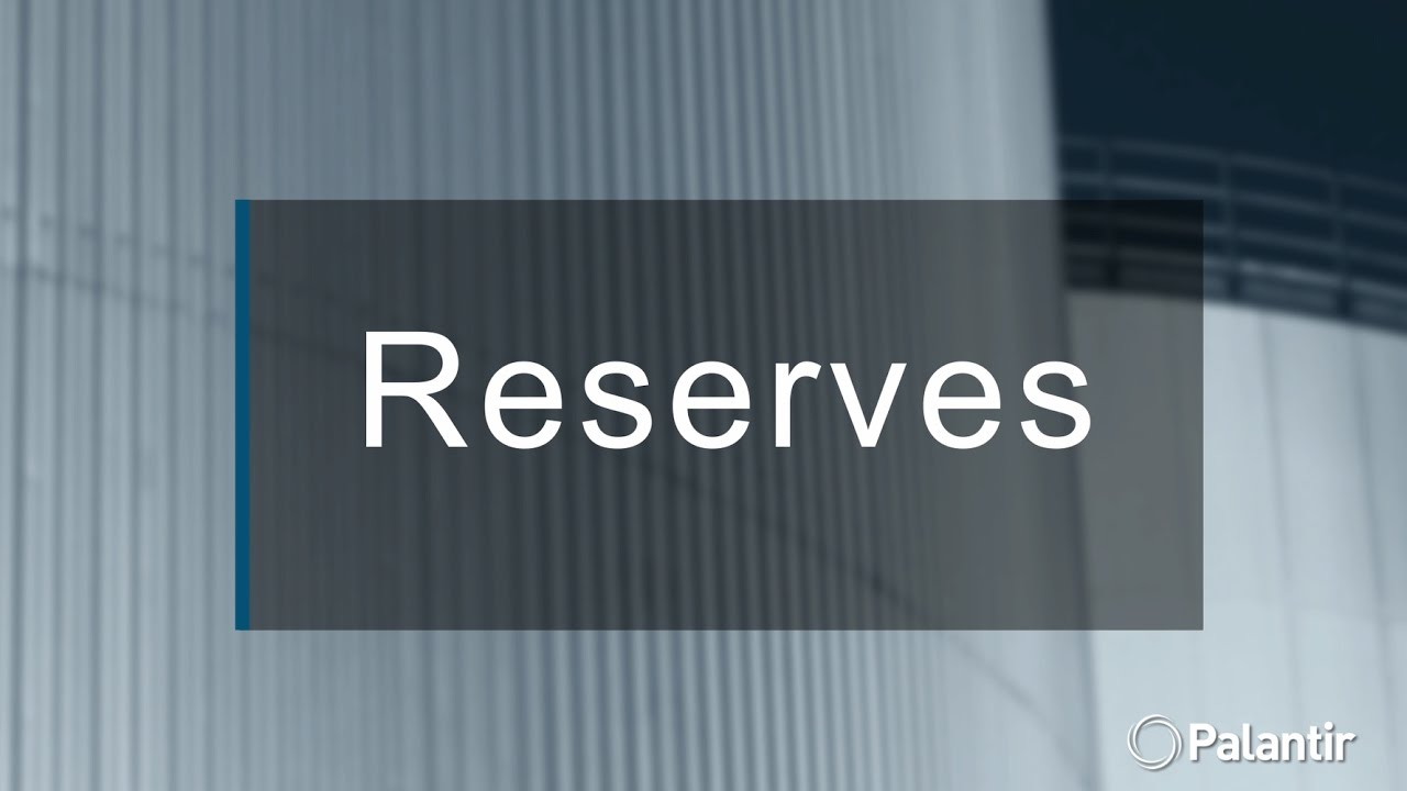 Reserves Management with Palantir & Halliburton-Landmark