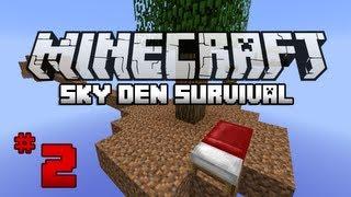 Minecraft: Sky Den Survival W/ SparxSLX - Ep 2 - The SKY DEN!