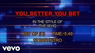 The Who - You Better Bet (Karaoke)