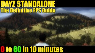 Improve FPS in DayZ Standalone (Updated 2015)