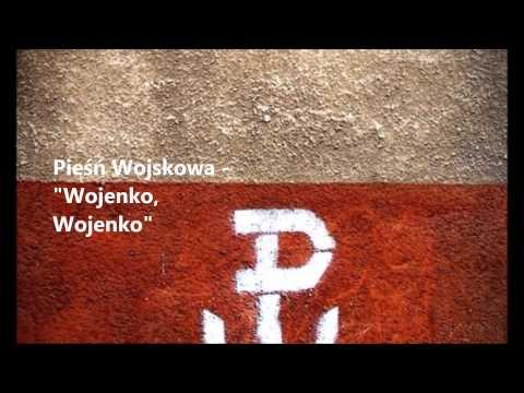 Pieśń Wojskowa - Wojenko, Wojenko