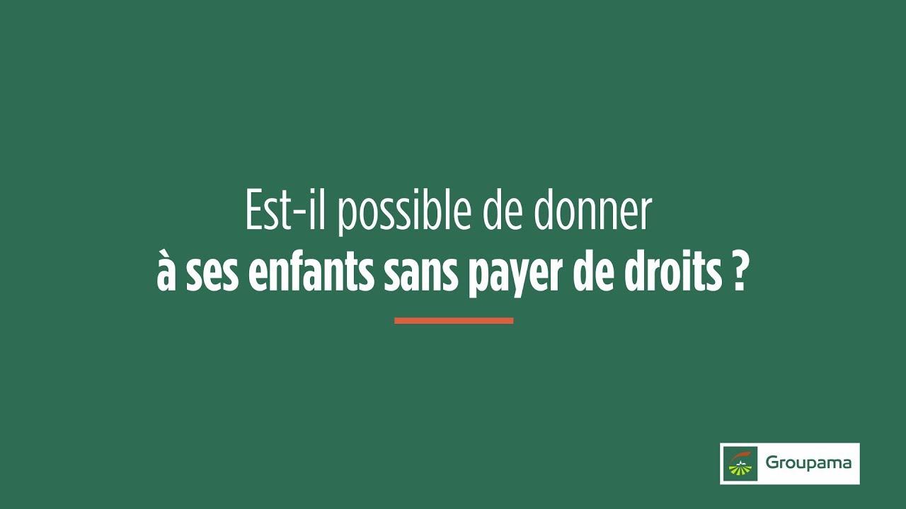 Succession Donner De L Argent Sans Payer De Droits Youtube