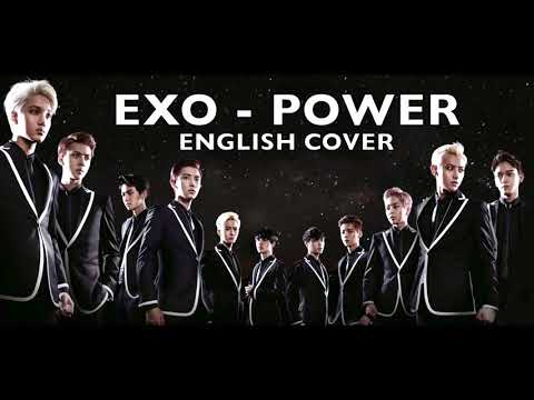 EXO - Power (English Cover + Lyrics)