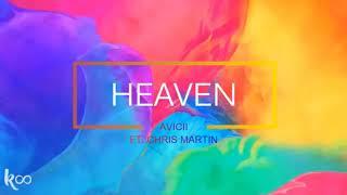 Avicii- Heaven ft Chris Martin