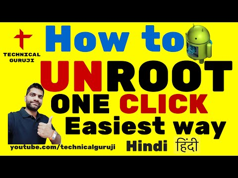 [Hindi] How To Easily Unroot Any Android Phone | One Click Method
