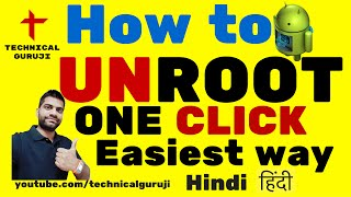 How to Easily Unroot Any Android Phone One Click Method