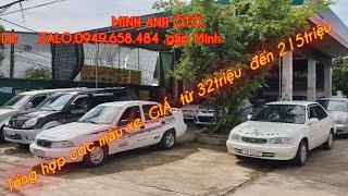 Tổng hợp các mẫu xe còn lại trong bãi  giá  từ 32triệu  đến  215triệu. Lh 0949658484gặp Minh