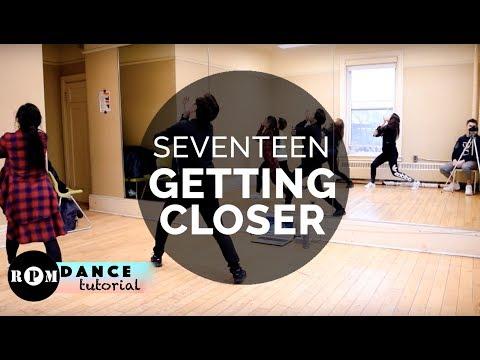 SEVENTEEN Getting Closer Dance Tutorial (Pre-Chorus, Chorus)