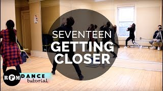 "SEVENTEEN ""Getting Closer"" Dance Tutorial (Pre-Chorus, Chorus)"