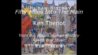 50 Miles Into The Main - Ken Theriot