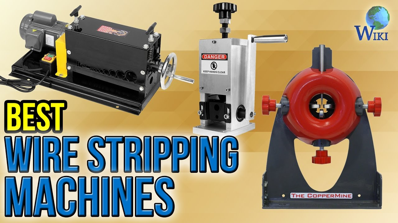 6 Best Wire Stripping Machines 2017