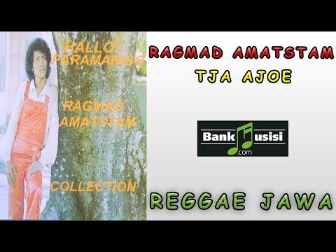 Ragmad Amatstam – Tja Ajoe | Bankmusisi