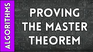Proving the Master Theorem
