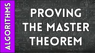 Proving the Master Theorem