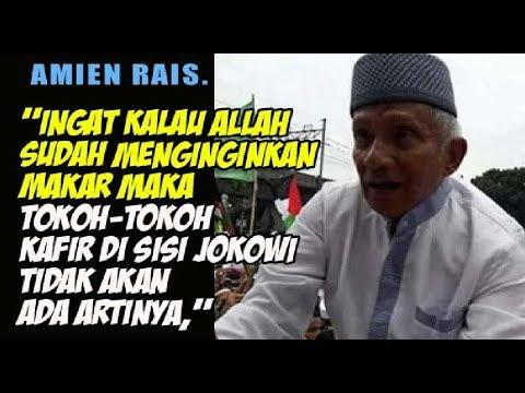 Amien Rais: Kalau Allah Menginginkan Makar, Tokoh-tokoh Kafir di Sisi Jokowi Tidak akan Ada Artinya