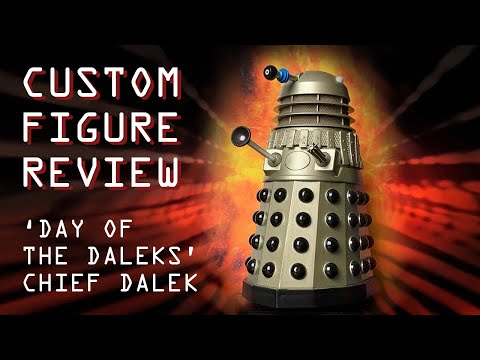 Doctor Who Custom Figure Review – Chief Dalek (Day of the Daleks)