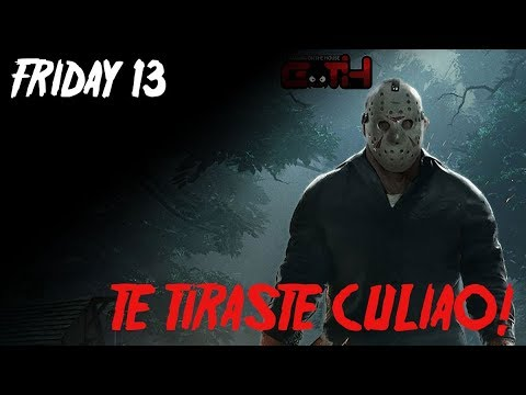Te tiraste culiao! - Friday 13 The game en Español - GOTH