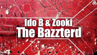 Ido B & Zooki - The Bazzterd