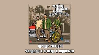 Yongboy x G Bear x Chunwen HIPHOP FOR LIFE