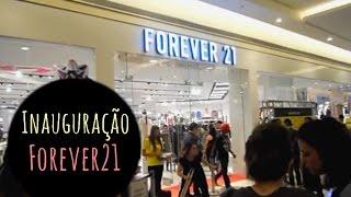 #VLOG Inauguração Forever 21 - Golden Square