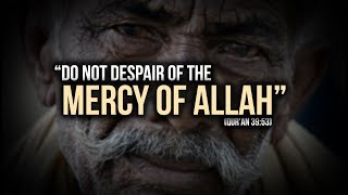 The Mercy of Allah in Regard to Forgiveness