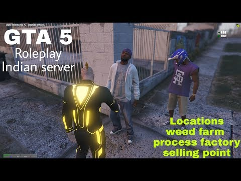 GTA 5 ROLEPLAY Indian Server- Weed Farm, Process place and selling place