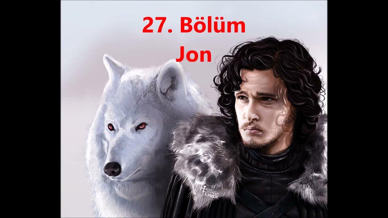 Game Of Thrones - Taht Oyunları Sesli Kitap 27.BÖLÜM - JON